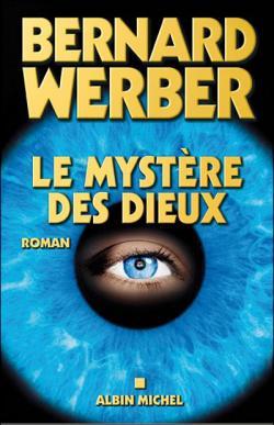 bernard-werber-le-mystere-des-dieux